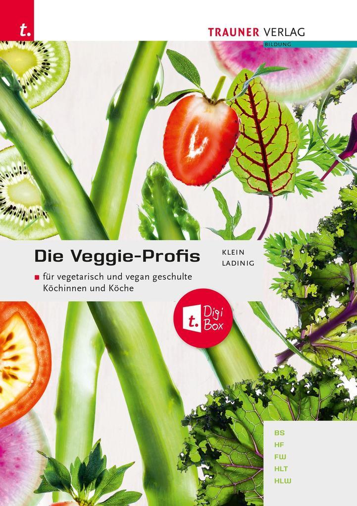 Die Veggie-Profis inkl. digitalem Zusatzpaket als Buch