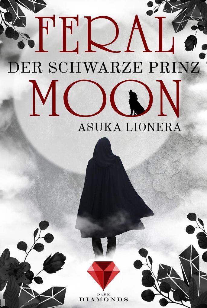 Feral Moon 2: Der schwarze Prinz als eBook