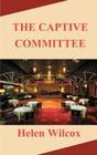 The Captive Committee