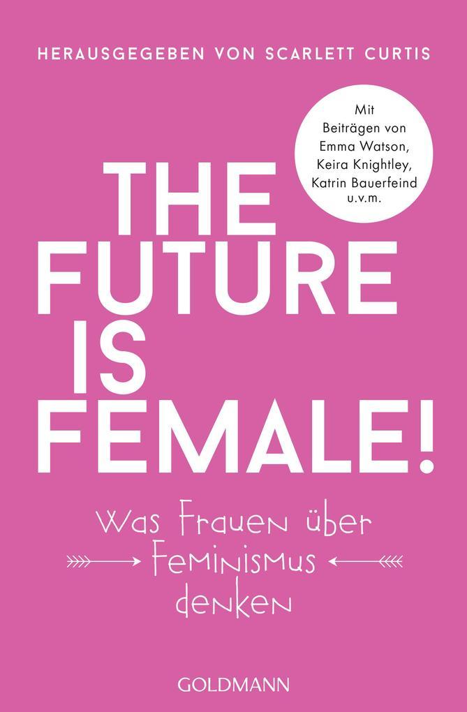 The future is female! als Taschenbuch