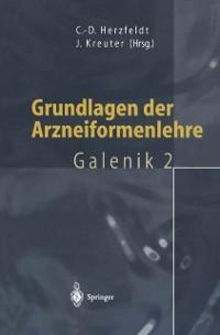 Grundlagen der Arzneiformenlehre als eBook