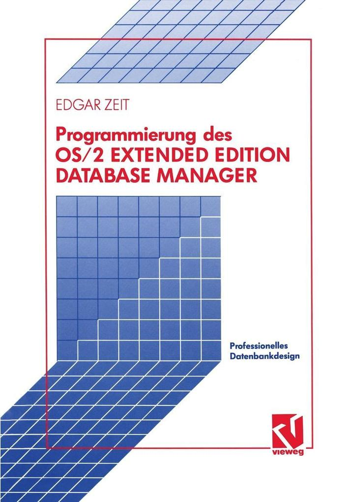 Programmierung des OS/2 Extended Edition Database Manager als eBook