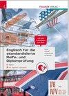 Englisch für die standardisierte Reife- und Diplomprüfung - Topics 7/8 AHS, IV-V HAK/HTL/HLW/HLM/HLK/HLT inkl. digitalem Zusatzpaket