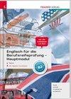 Englisch für die Berufsreifeprüfung - Hauptmodul Topics inkl. digitalem Zusatzpaket