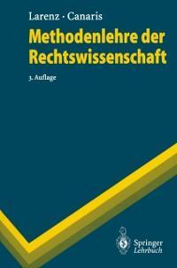 Methodenlehre der Rechtswissenschaft als eBook