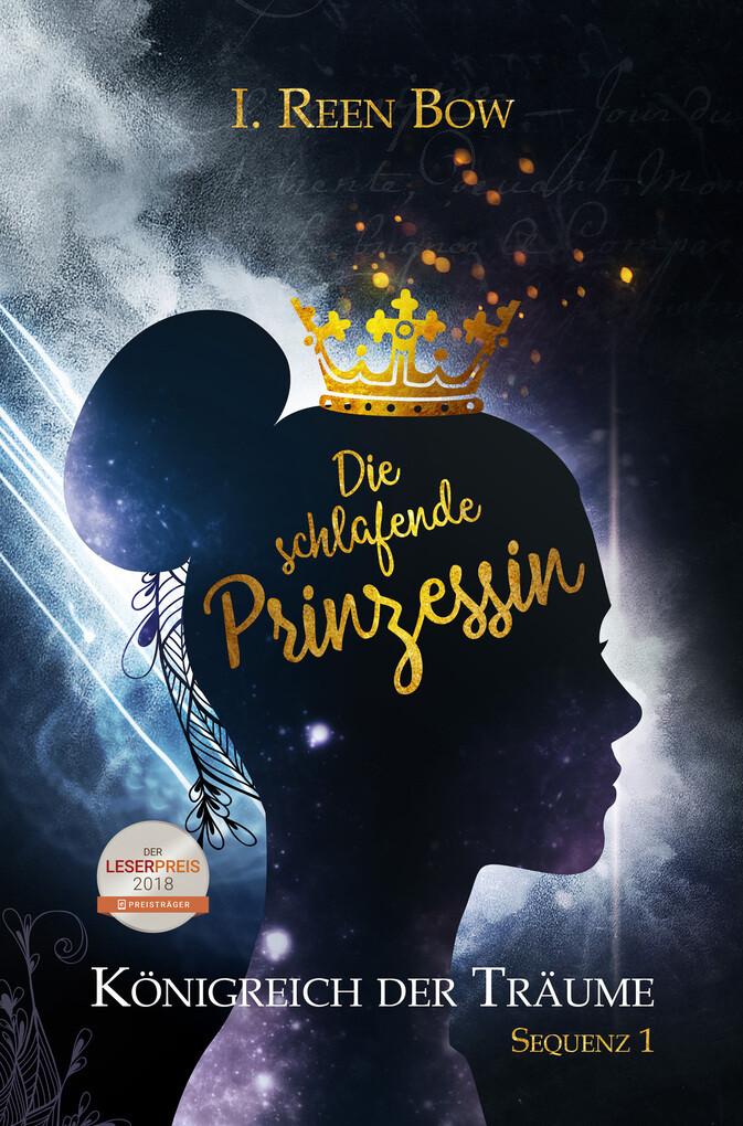 Königreich der Träume - Sequenz 1: Die schlafende Prinzessin als eBook