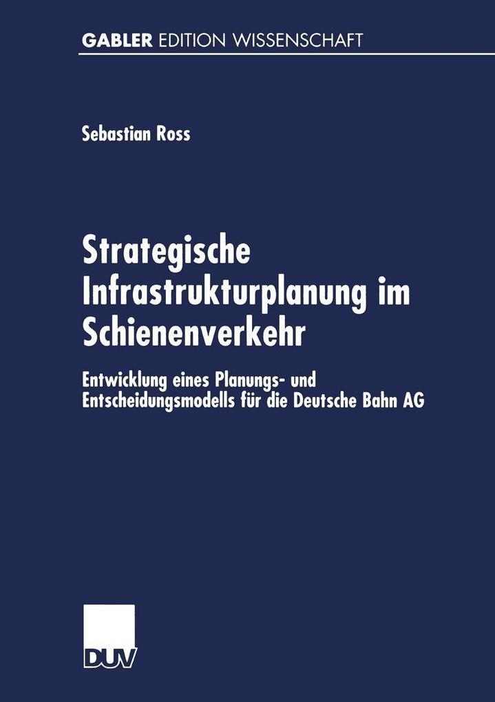 Strategische Infrastrukturplanung im Schienenverkehr als eBook