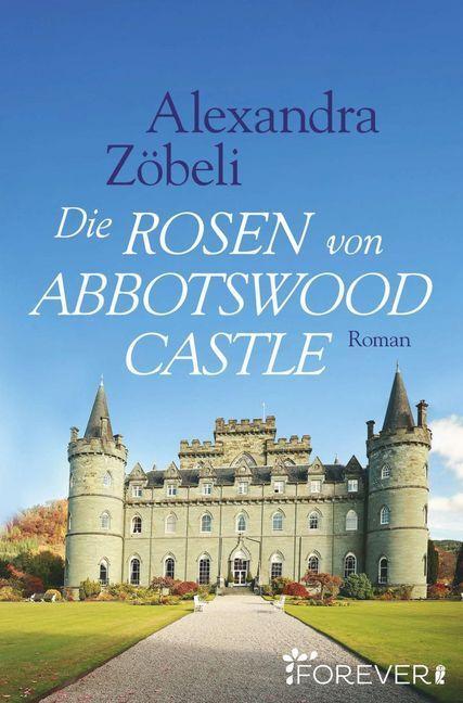 Die Rosen von Abbotswood Castle als Taschenbuch