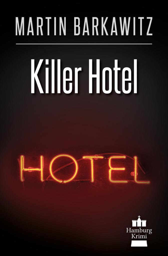 Killer Hotel als eBook epub