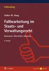 Fallbearbeitung im Staats- und Verwaltungsrecht