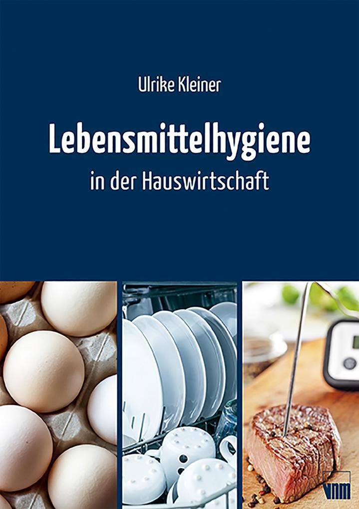Lebensmittelhygiene in der Hauswirtschaft als eBook