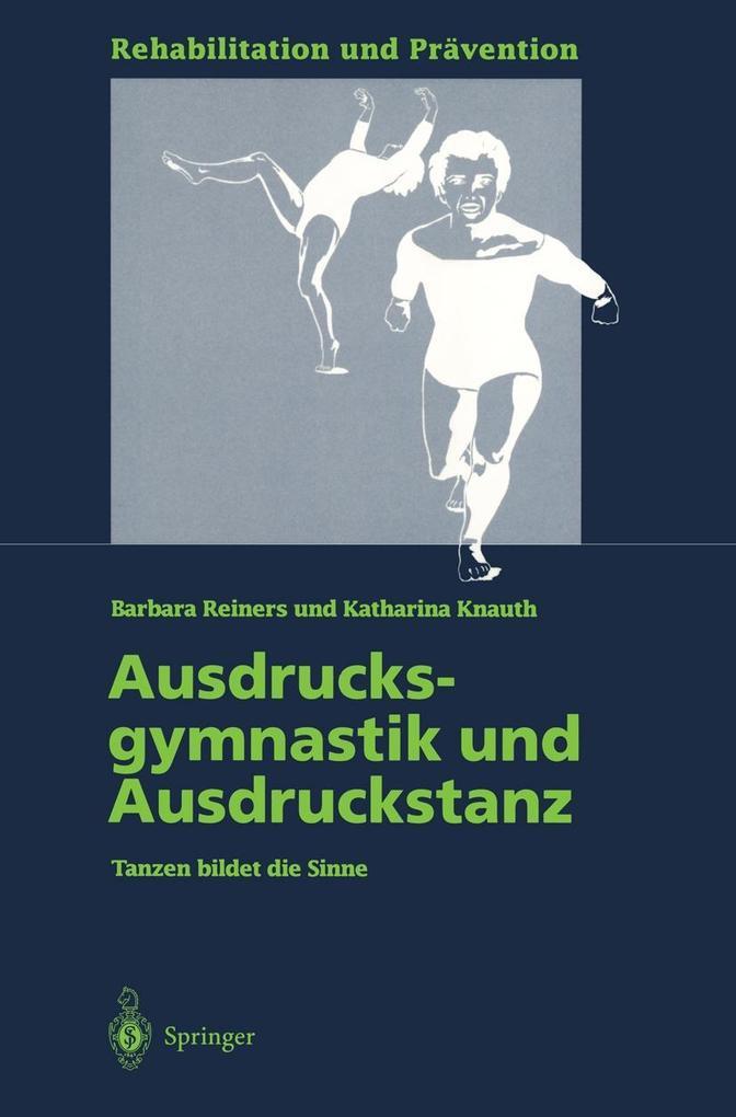 Ausdrucksgymnastik und Ausdruckstanz als eBook
