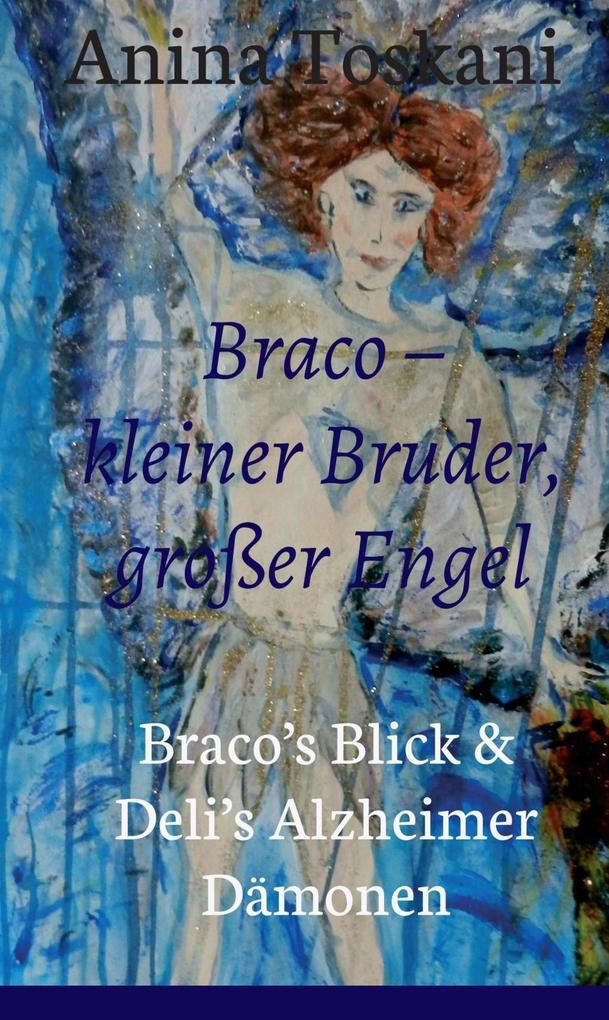 Braco - kleiner Bruder, großer Engel als eBook