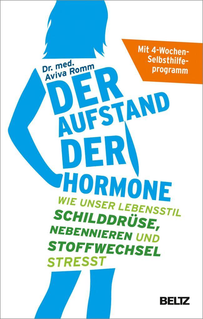 Der Aufstand der Hormone als eBook