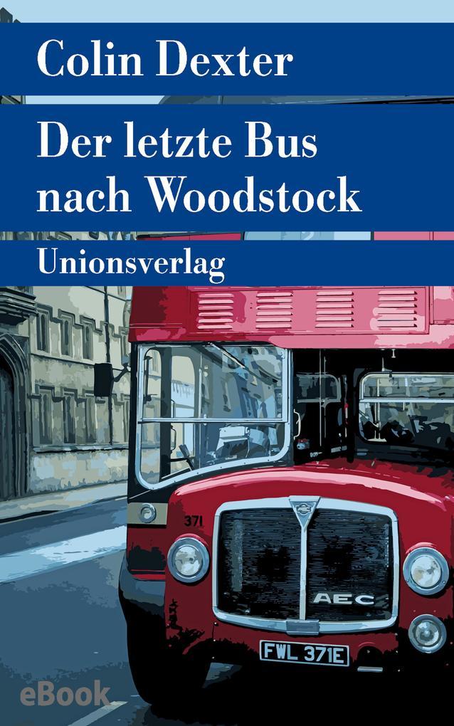 Der letzte Bus nach Woodstock als eBook epub