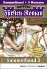 Fürsten-Roman Sammelband 3 - Adelsroman