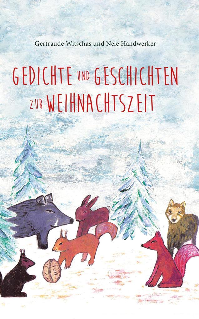 Gedichte und Geschichten zur Weihnachtszeit als eBook