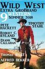 Wild West Extra Großband Sommer 2018: 9 Western