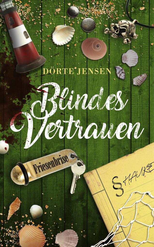 Blindes Vertrauen als eBook