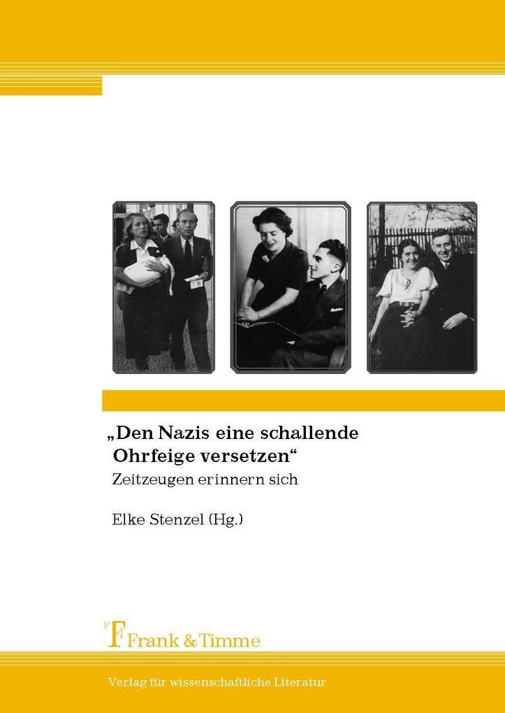 'Den Nazis eine schallende Ohrfeige versetzen'