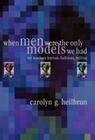 When Men Were the Only Models We Had: My Teachers Fadiman, Barzun, Trilling