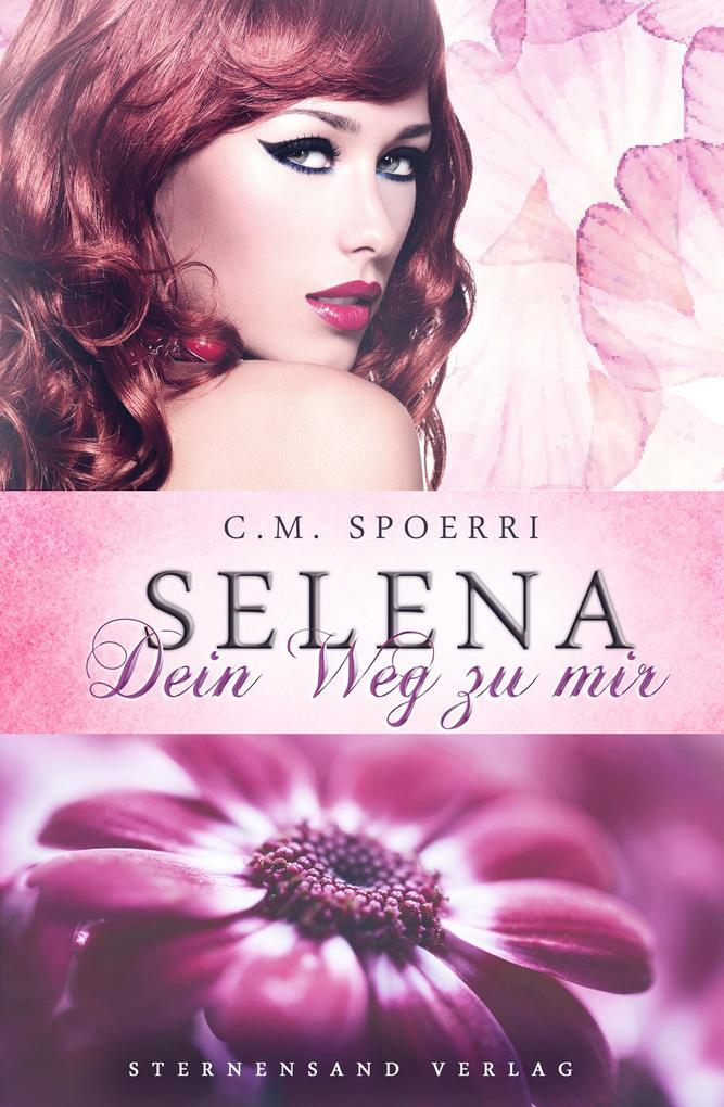 Selena: Dein Weg zu mir als eBook