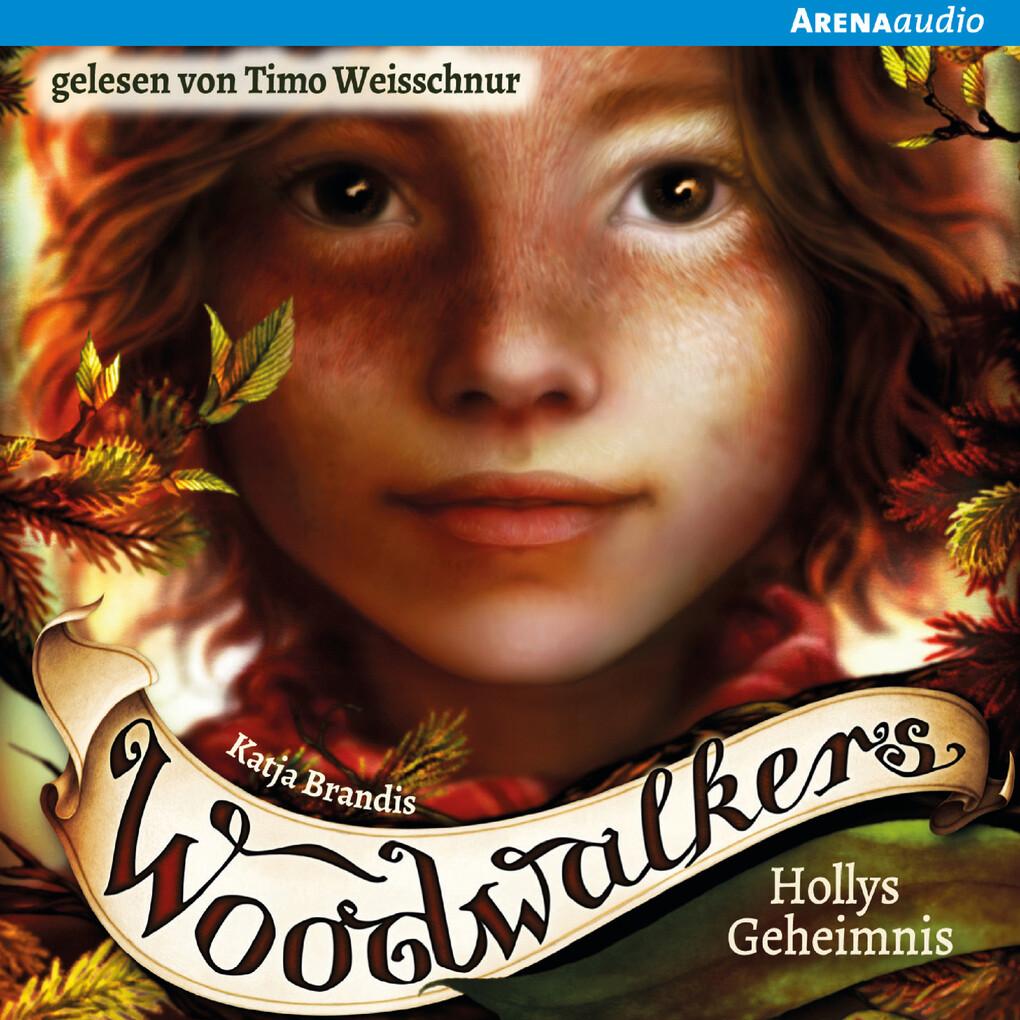 Woodwalkers (3). Hollys Geheimnis als Hörbuch Download