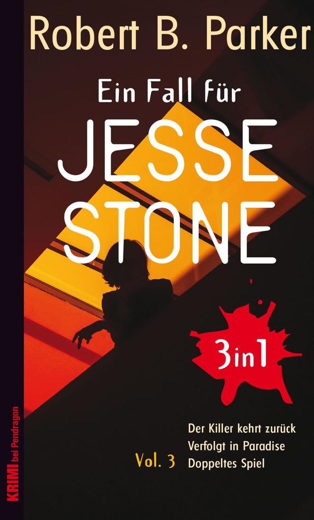 Ein Fall für Jesse Stone BUNDLE (3in1) Vol. 3 als eBook epub