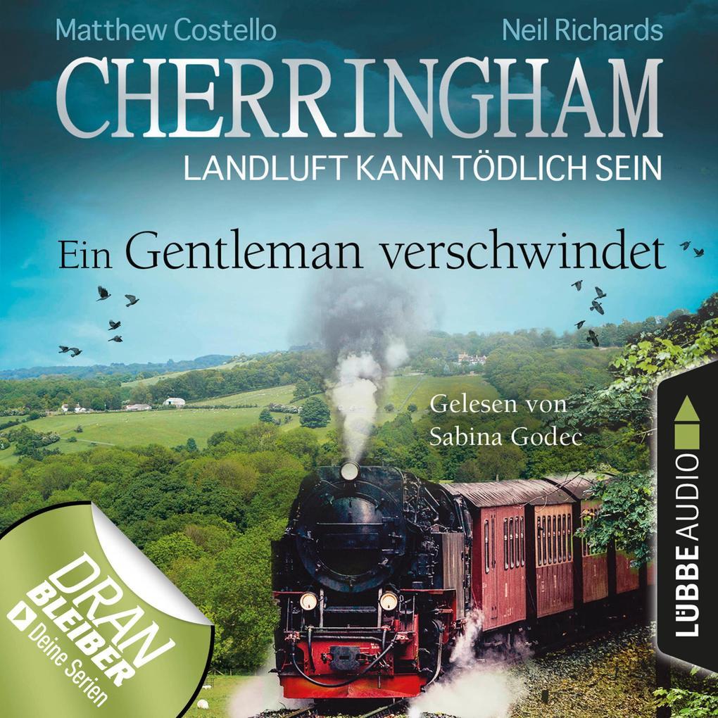 Cherringham - Landluft kann tödlich sein, Folge 30: Ein Gentleman verschwindet (Ungekürzt) als Hörbuch Download