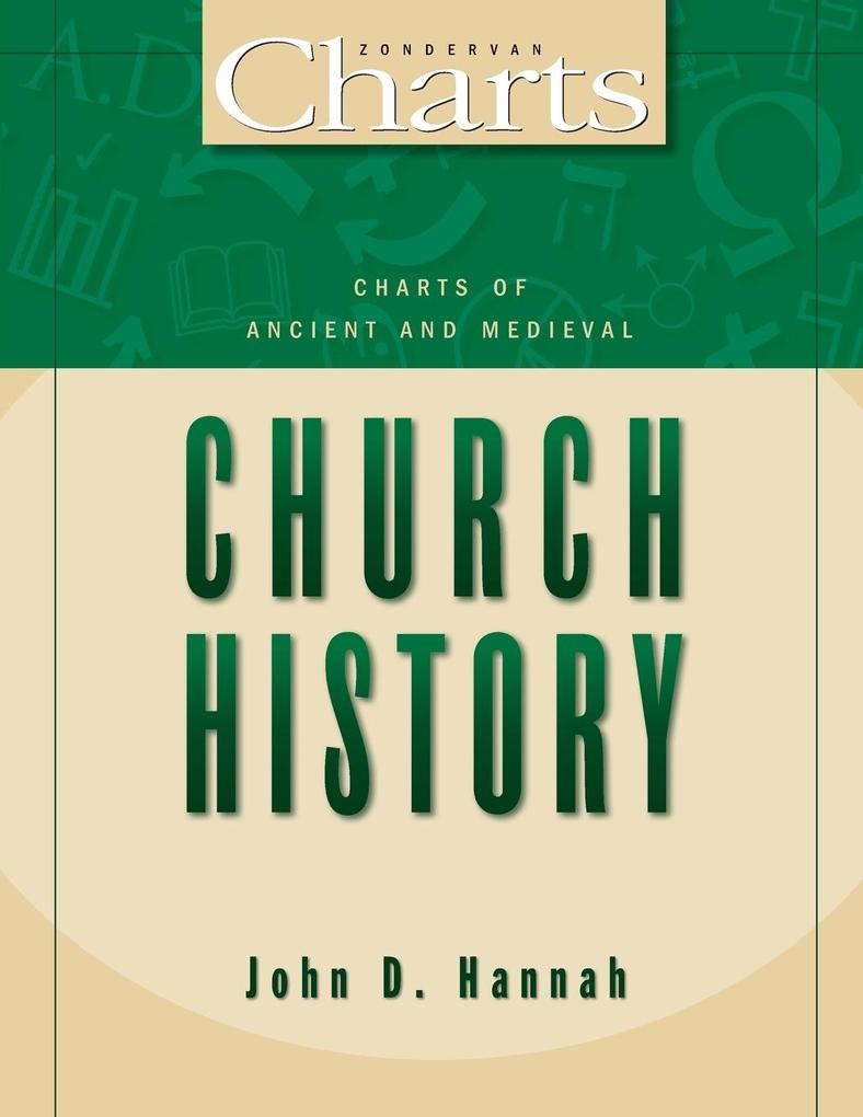 Charts of Ancient and Medieval Church History als Taschenbuch