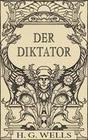 Der Diktator oder Mr. Parham wird allmächtig (Roman)