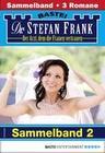 Dr. Stefan Frank Sammelband 2 - Arztroman