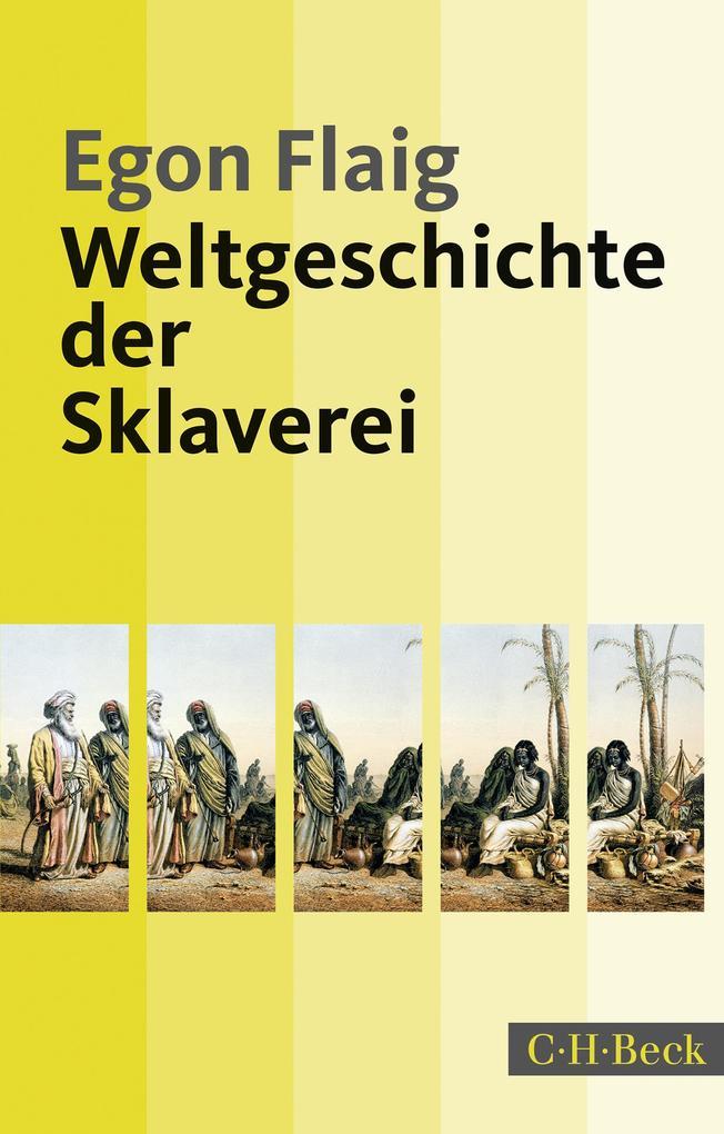Weltgeschichte der Sklaverei als eBook