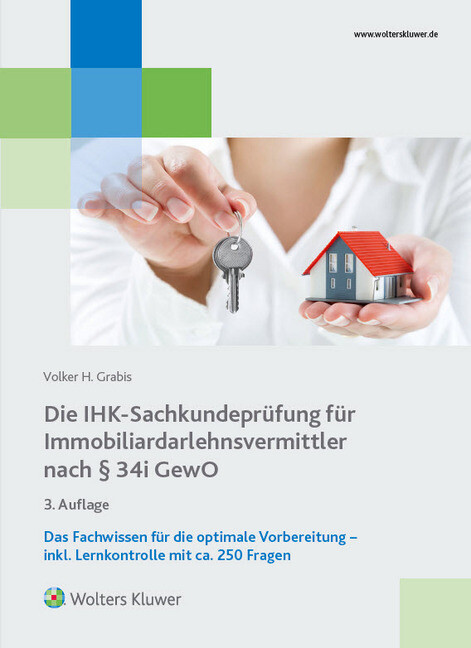 Die IHK-Sachkundeprüfung für Immobiliardarlehnsvermittler nach § 34i GewO als Buch