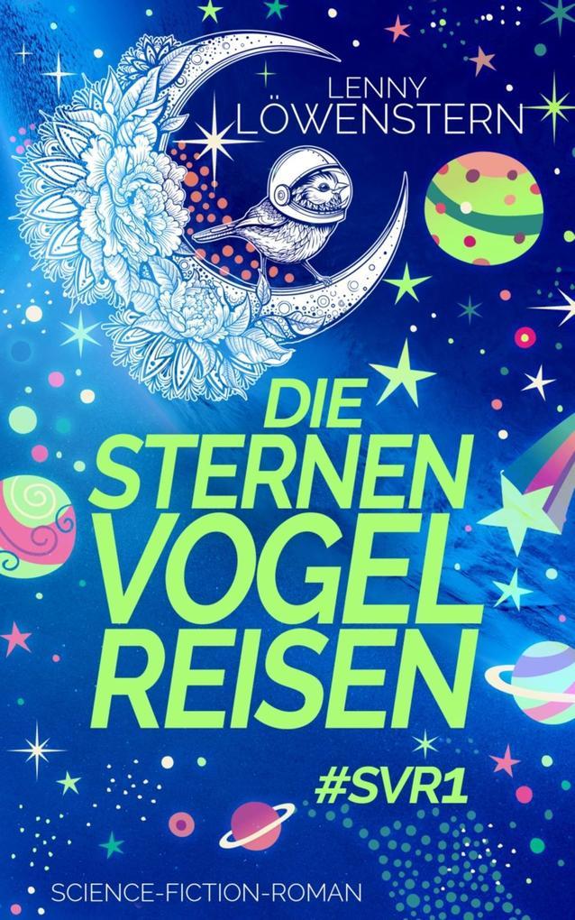 Die Sternenvogelreisen #SVR1 als eBook