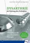 Dysarthrie als Störung des Zeittaktes