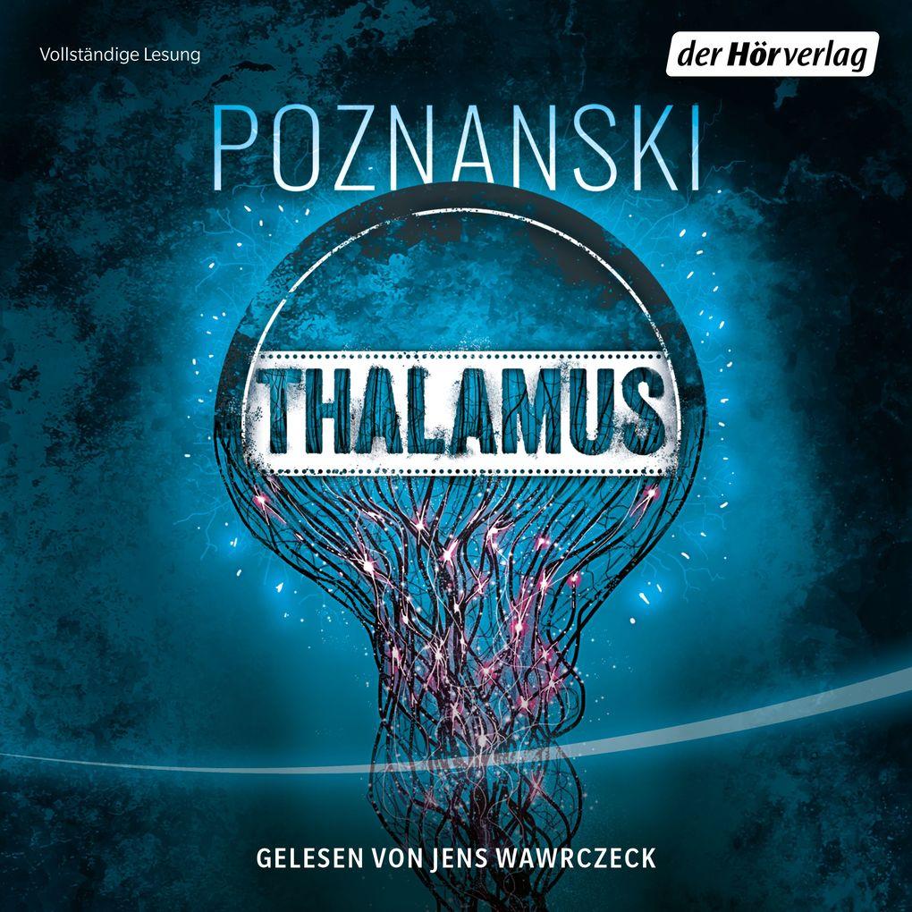 Thalamus als Hörbuch Download
