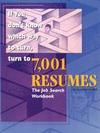 7,001 Resumes: The Job Search Workbook