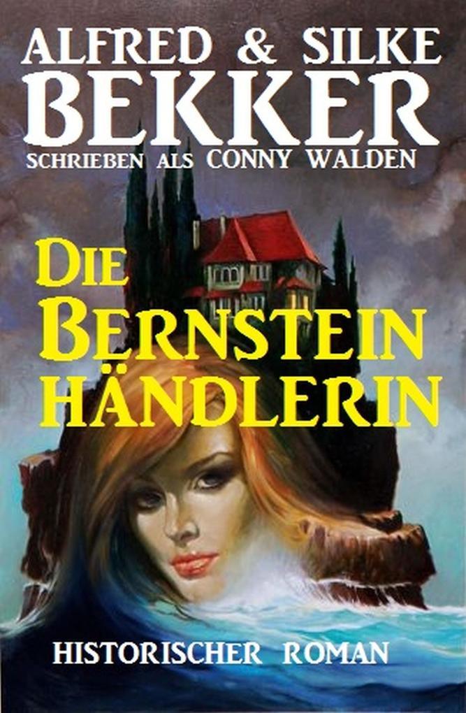 Die Bernsteinhändlerin als eBook