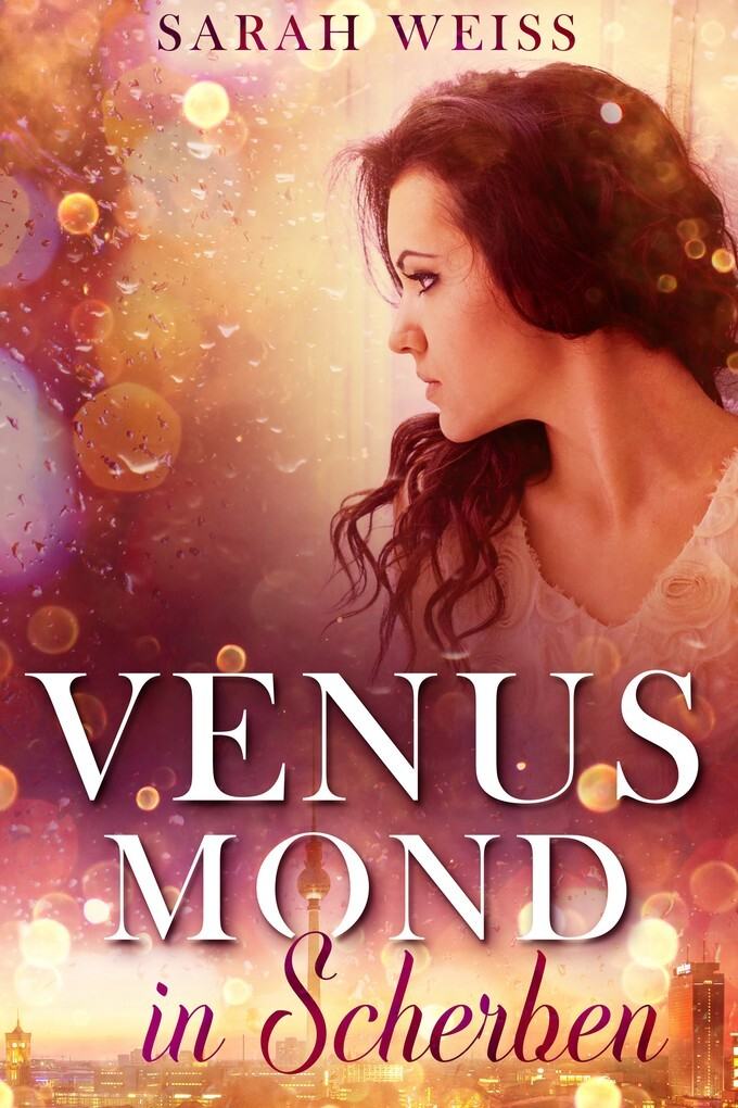 Venusmond in Scherben als eBook