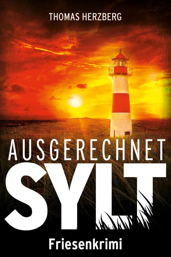 Ausgerechnet Sylt als eBook