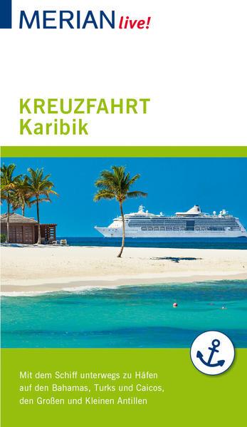 MERIAN live! Reiseführer Kreuzfahrt Karibik als Buch