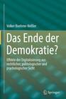 Das Ende der Demokratie?