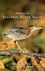 Exploring the Tualatin River Basin: A Nature and Recreation Guide