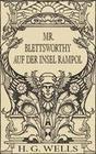 Mr. Blettsworthy auf der Insel Rampole (Roman)