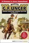 G. F. Unger Sonder-Edition Großband 2 - Western-Sammelband