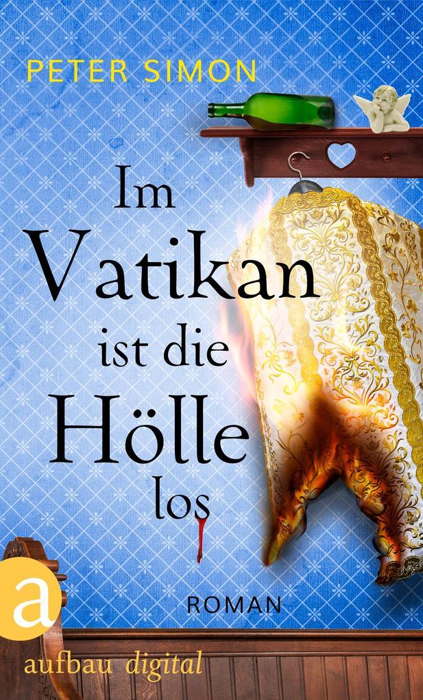 Im Vatikan ist die Hölle los als eBook