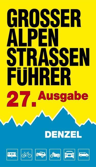 Großer Alpenstraßen-Führer als Buch