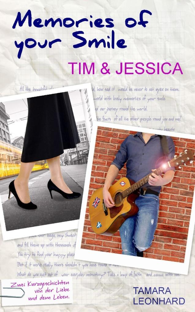 Memories of your Smile: Tim & Jessica als eBook