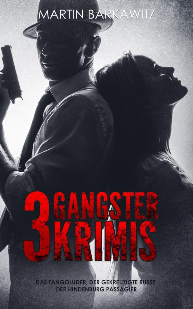 3 Gangster Krimis als eBook